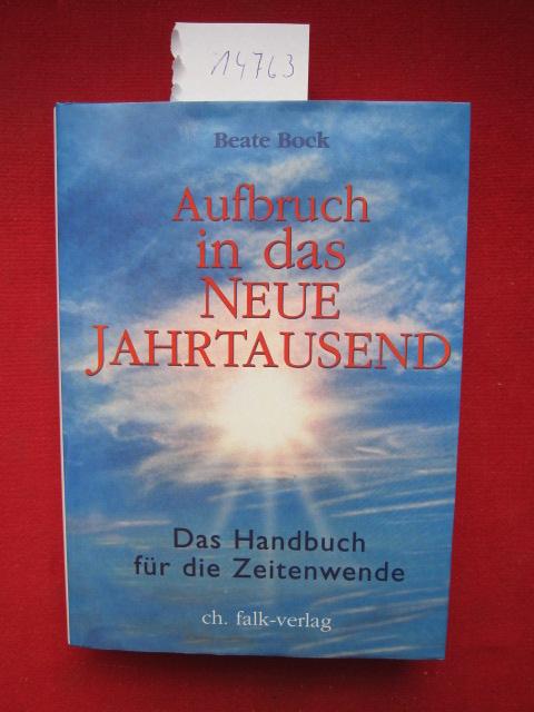 Aufbruch in das neue Jahrtausend : das Handbuch für die Zeitenwende. EUR