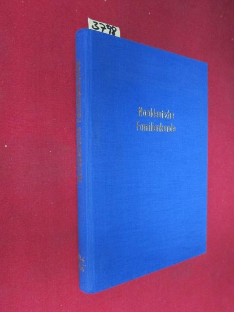 Norddeutsche Familienkunde. 3. und 4. Jahrgang 1954 und 1955 in einem Band. : Zeitschrift der Arbeitsgemeinschaft Genealogischer Verbände in Niedersachsen. EUR