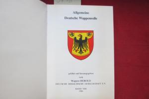 Allgemeine Deutsche Wappenrolle - BAND VIII 1986. Geführt und herausgegeben vom Wappen-HEROLD. EUR