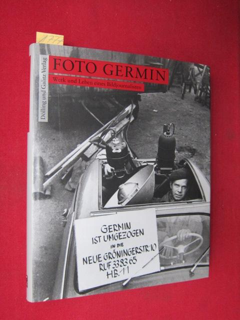 Foto Germin - Werk und Leben eines Bildjournalisten. [Germin, d.i. Gerd Mingram] EUR