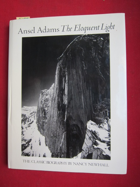 Ansel Adams : The Eloquent Light - His Photographs and the Classic Biography . EUR