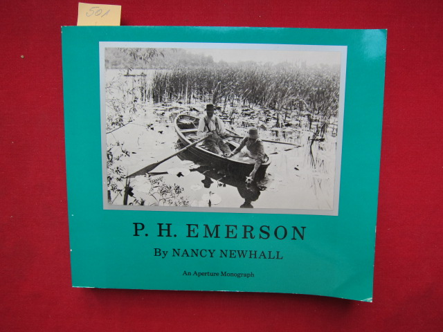 P. H. Emerson. The Fight for photography as a fine Art. An Aperture Monograph. EUR