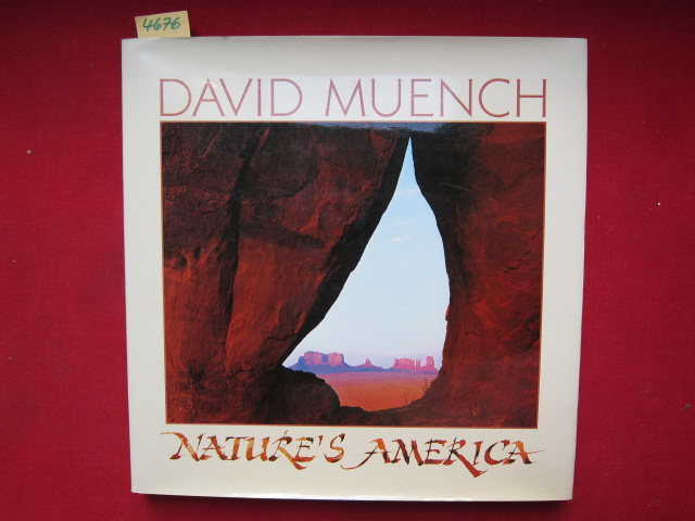 David Muench - Nature`s America . EUR