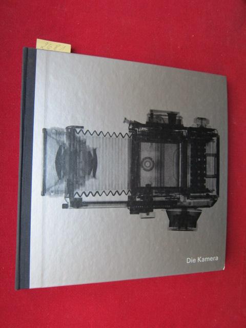 Die Kamera : Life die Photographie.- Von der Redaktion der Time-Life-Bücher. Aus dem Englischen übertragen von Hans Peter. Fachl. Bearb. : Heinrich Freytag. EUR