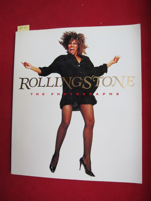Rolling Stone - The photographs. Preface by Tom Wolfe. Intro. by Jann S. Wenner. Ed. by Laurie Kratochvil. Designed by Fred Woodward. EUR