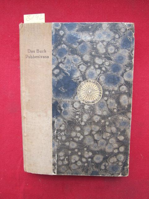 Das Buch Pubbenivasa : Vier buddhistische Wiedergeburtsgeschichten. EUR