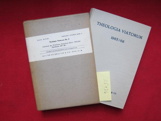 Theologia viatorum X : Jahrbuch der Kirchlichen Hochschule Berlin 1965/66 . EUR
