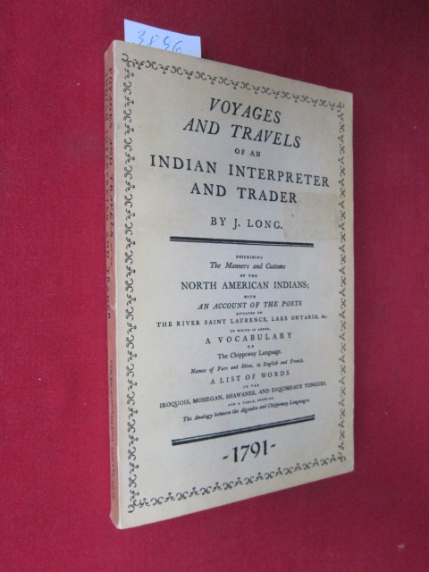 Voyages and travels of an Indian interpreter and trader. EUR