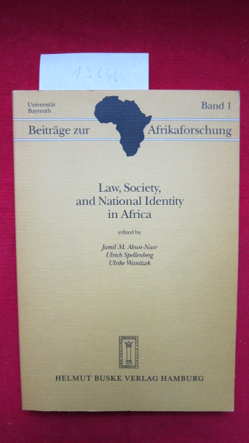 Law, society, and national identity in Africa. Beiträge zur Afrikaforschung ; Bd. 1 EUR