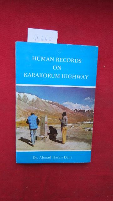 Human records on Karakorum highway. EUR