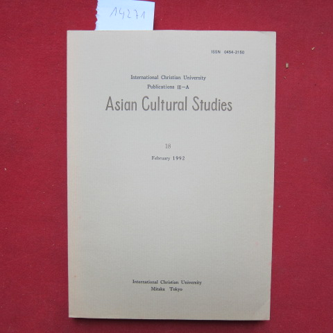 Asian Cultural Studies, No. 18. [Including: Symposium: Center and Periphery in the 19th Century Japan.] EUR