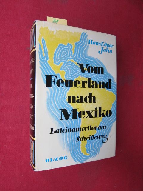 Vom Feuerland nach Mexiko. Lateinamerika am Scheideweg. EUR