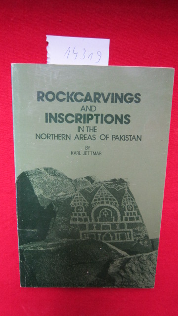 Rockcarvings and Inscriptions in the Northern Areas of Pakistan. EUR