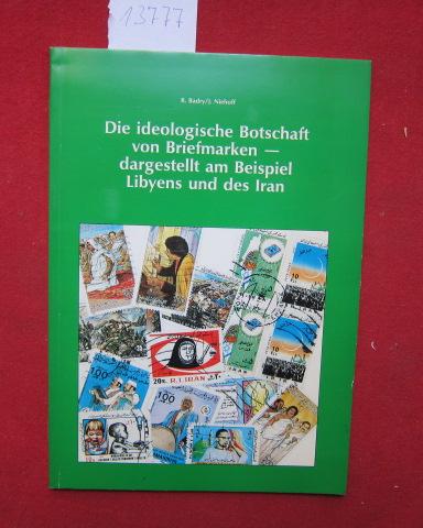 Die ideologische Botschaft von Briefmarken - dargestellt am Beispiel Libyens und des Iran. EUR