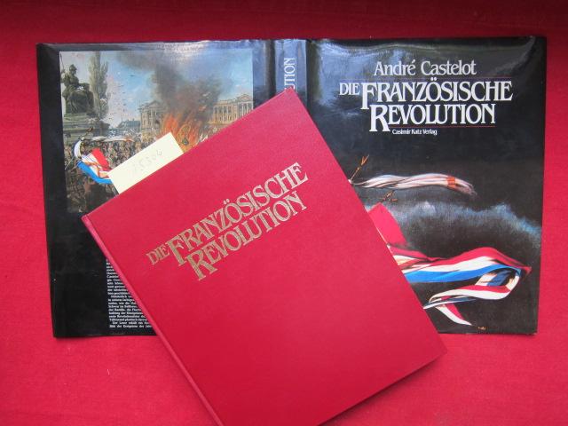 Die Französische Revolution. [Ins Dt. übers. u. bearb. von Susanne Bally] EUR
