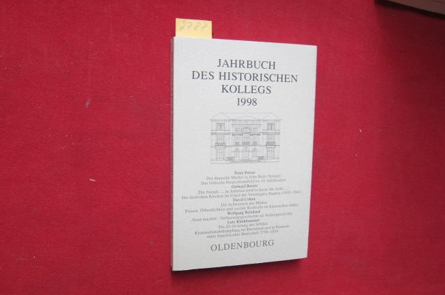 Jahrbuch des Historischen Kollegs 1998 : Theodor-Schieder-Gedächtnisvorlesung. EUR