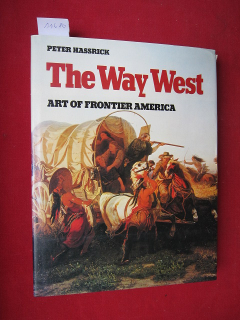 The way west : Art of frontier America . EUR