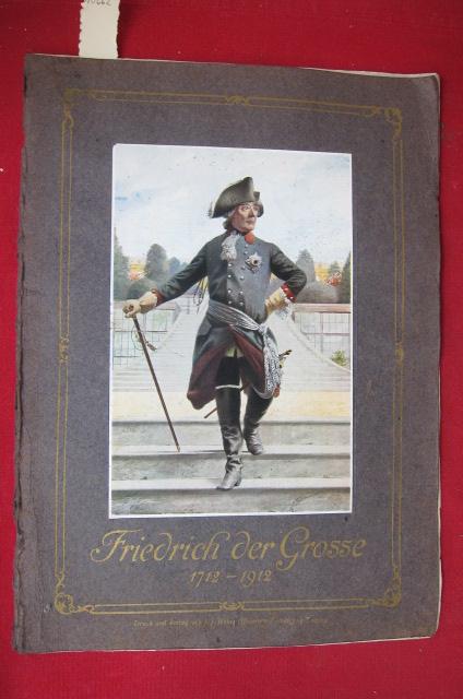 Friedrich der Große. Sonderausgabe. 1712 - 1912. EUR