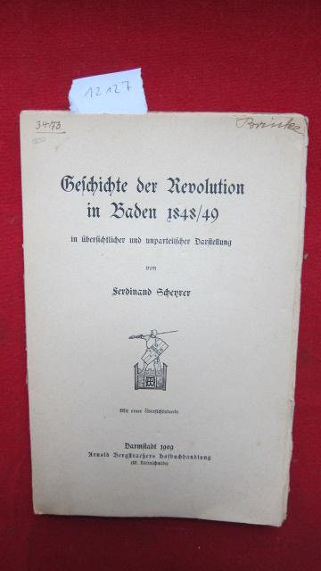 Geschichte der Revolution in Baden 1848/49 in übersichtlicher und unparteiischer Darstellung. EUR