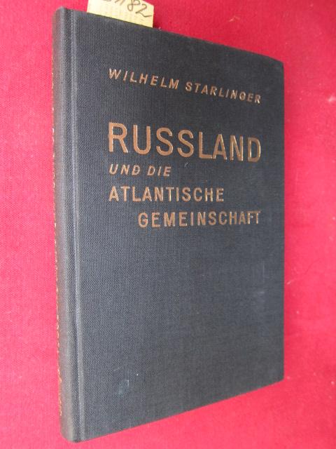 Russland und die Atlantische Gemeinschaft. EUR