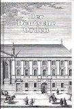 Der Deutsche Orden : von seinem Ursprung bis zur Gegenwart. von. Unter Mitarb. von Prof. Dr. Udo Arnold ; EUR