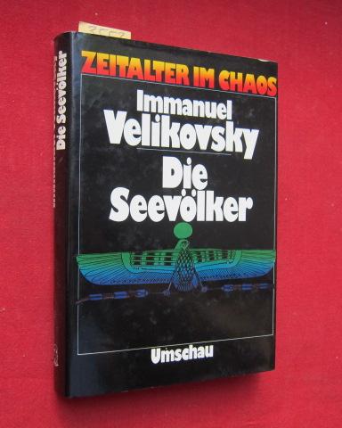 Die Seevölker : Aus dem amerikanischen von Wolfram Wagmuth und Christoph Marx. EUR