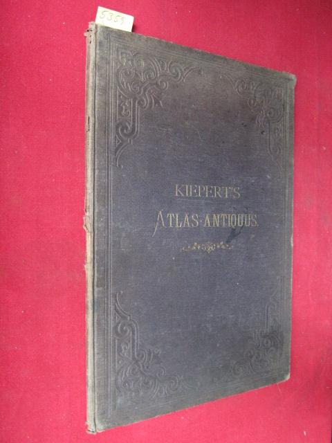 Atlas Antiquus : Zwölf Karten zur Alten Geschichte. Entworfen und bearbeitet von Heinrich Kiepert. EUR
