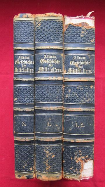 Geschichte des Mittelalters von 375 - 1492 : 1. - 4. Abtheilung (komplett) Handbuch der allgemeinen Geschichte . Für höhere Lehranstalten und zur Selbstbelehrung für Gebildete. EUR