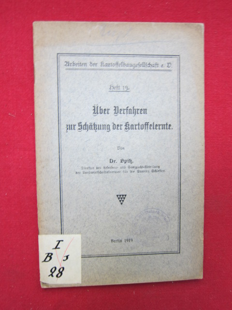 Über Verfahren zur Schätzung der Kartoffelernte Arbeiten der Kartoffelbaugesellschaft e.V., Heft 19. EUR