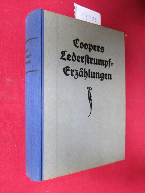 Lederstrumpf-Erzählungen. Für die Jugend neu bearb. von Klaus Bernhard ; [1. Bd.: Der Wildtöter./ 2. Bd.: Der letzte Mohikaner./ 3. Bd.: Der Pfadfinder./ 4. Bd.: Lederstrumpf. Die Prärie.] EUR