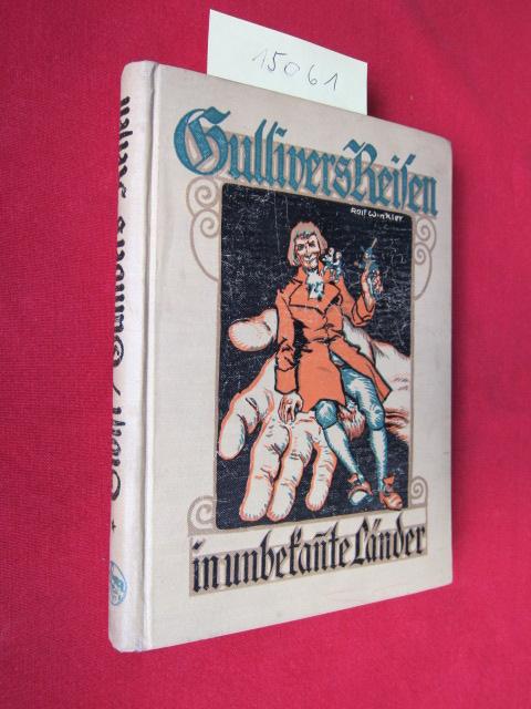 Gullivers Reisen in unbekannte Länder : Bearb. nach Jonathan Swift von Franz Hoffmann. Mit acht farbigen und 24 Textbildern von Rolf Winkler. EUR
