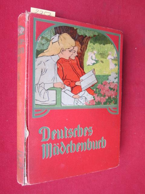 Deutsches Mädchenbuch - Ein Jahrbuch der Unterhaltung, Belehrung und Beschäftigung für Mädchen. Mit zahlreichen Beiträgen und zahlreichen Text- und Farbenbildern. EUR