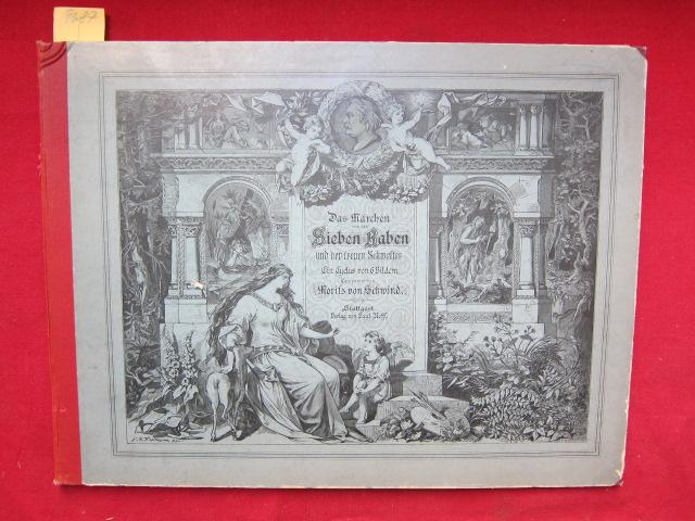 Das Märchen von den Sieben Raben und der treuen Schwester. Ein Cyclus von 6 Bildern. Componiert von Moritz von Schwind. EUR