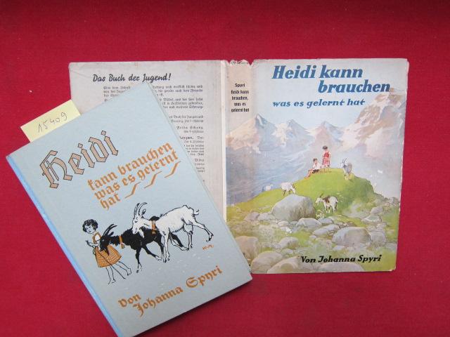 Heidi kann brauchen, was es gelernt hat : Eine Geschichte für Kinder u. solche, die Kinder lieb haben. Neu durchgesehen von Alexander Troll. Mit Bildern von Karl Mühlmeister, EUR