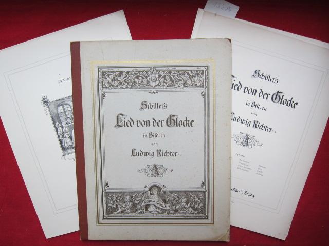 Schiller`s Lied von der Glocke in Bildern. EUR