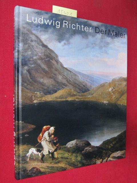 Ludwig Richter - der Maler. [Ausstellung zum 200. Geburtstag] Staatliche Kunstsammlungen Dresden. Hrsg. von Gerd Spitzer und Ulrich Bischoff. EUR