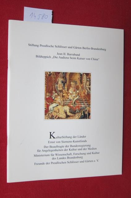 """Jean II. Barraband, Bildteppich """"Die Audienz beim Kaiser von China"""". Stiftung Preußische Schlösser und Gärten Berlin-Brandenburg. Hrsg. von der Kulturstiftung der Länder. Patrimonia 182. EUR"""