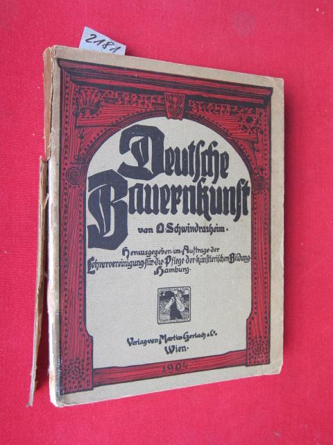Deutsche Bauernkunst : Herausgegeben im Auftrage der Lehrervereinigung für die Pflege der künstlerischen Bildung zu Hamburg. EUR