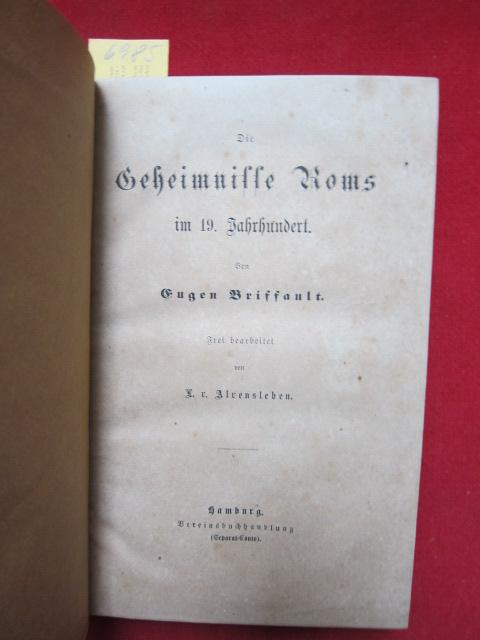 Die Geheimnisse Roms im 19. Jahrhundert Frei bearbeitet von L. v. Alvensleben. EUR