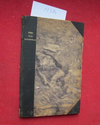 Ares Isländerbuch : Altnordische Saga-Bibliothek. Hrsg. v. Gustaf Cederschiöld, Hugo Gering u. Eugen Mogk. Heft 1. EUR