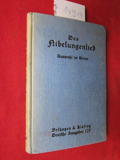 Das Nibelungenlied : Auswahl mit Anmerkungen und Wörterverzeichnis. Deutsche Ausgaben, Band 125 ; EUR