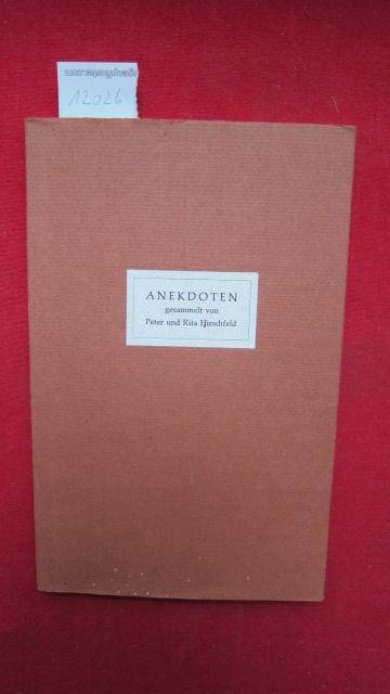 Anekdoten als kulturgeschichtliche Quelle. gesammelt von Peter u. Rita Hirschfeld ; EUR