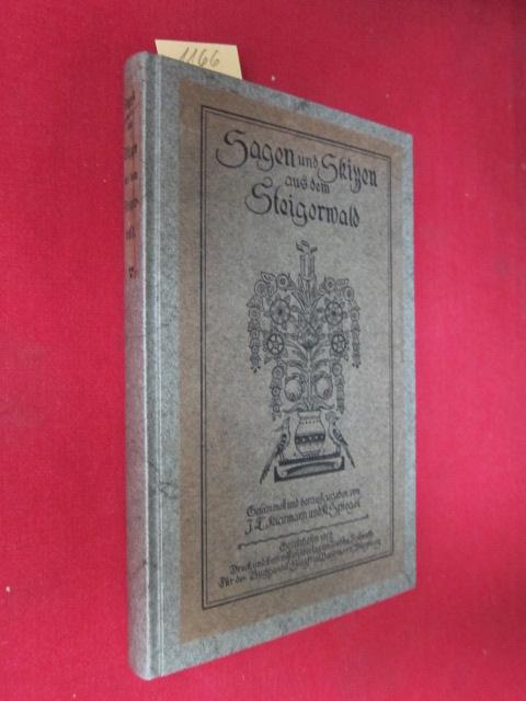 Sagen und Skizzen aus dem Steigerwald : Gesammelt und herausgegeben von J. L. Klarmann und K. Spiegel. EUR