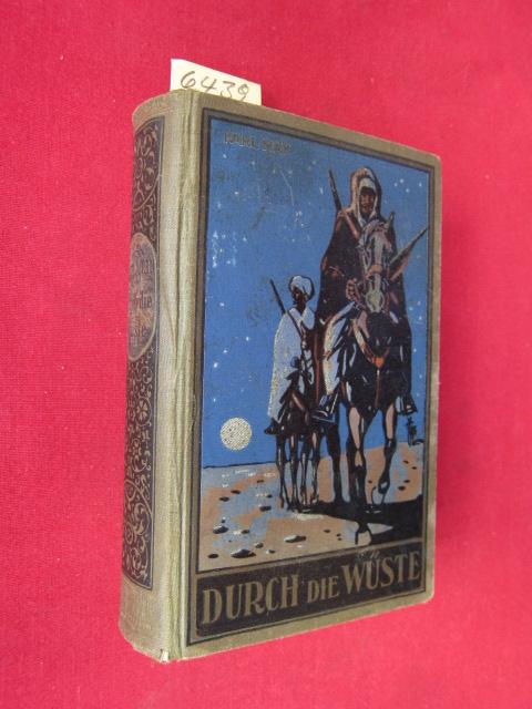 Durch die Wüste - Reiseerzählung von Karl May. - Karl May`s Gesammelte Werke, Band 1. EUR
