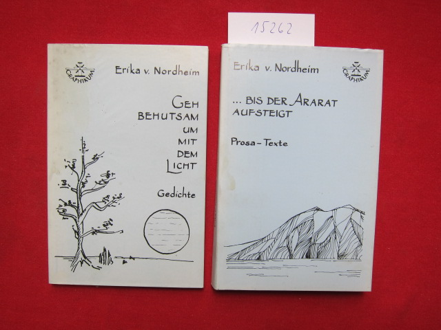 Konvolut aus 2 Bänden: 1) ... bis der Ararat aufsteigt : Prosa-Texte. / 2) Geh behutsam um mit dem Licht. Gedichte. EUR