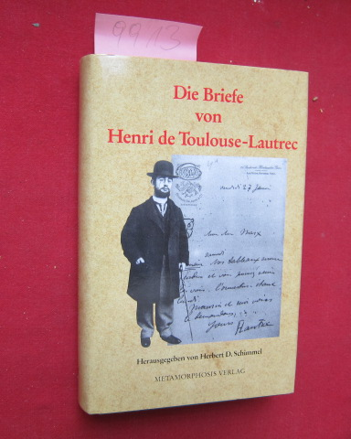 Die Briefe von Henri de Toulouse-Lautrec : Einführung von Gale B. Murray. EUR