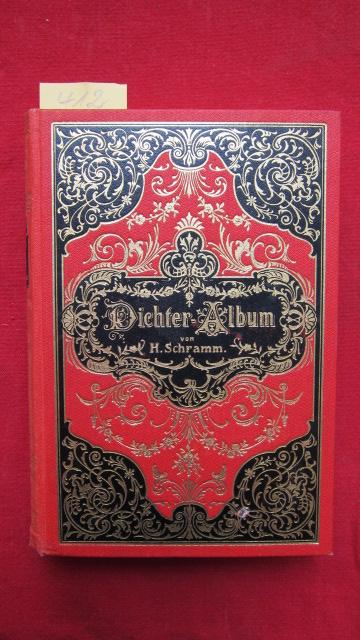 Dichter - Album. Perlen deutscher Poesie ausgewählt von H. Schramm. EUR