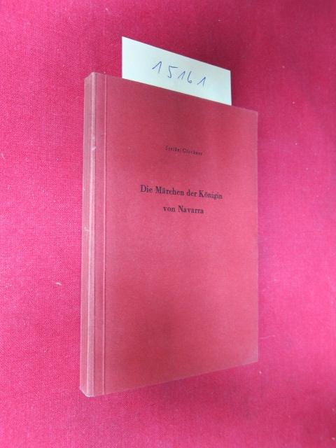 Die Märchen der Königin von Navarra : Komödie in 5 Aufzügen. Neu gestaltet von Hermann Glockner, Agis-Theater-Reihe ; Bd. 1 ; EUR