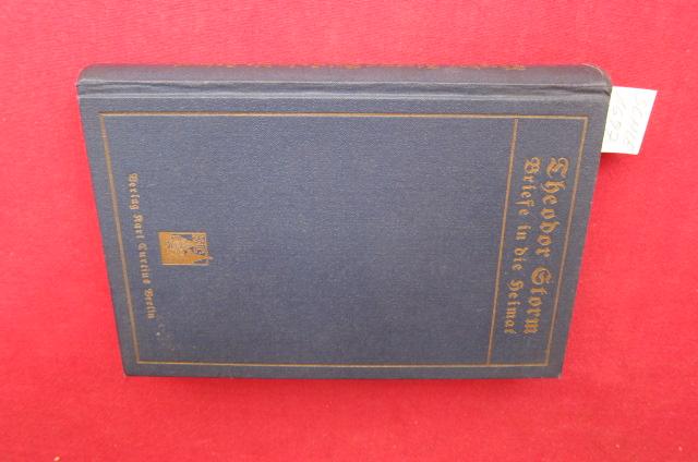 Theodor Storm`s Briefe in die Heimat aus den Jahren 1853 - 1864. EUR