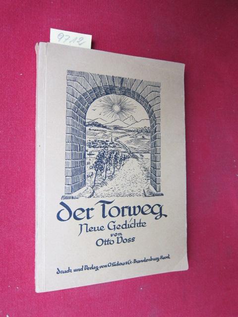 Der Torweg. Neue Gedichte von Otto Voß. EUR